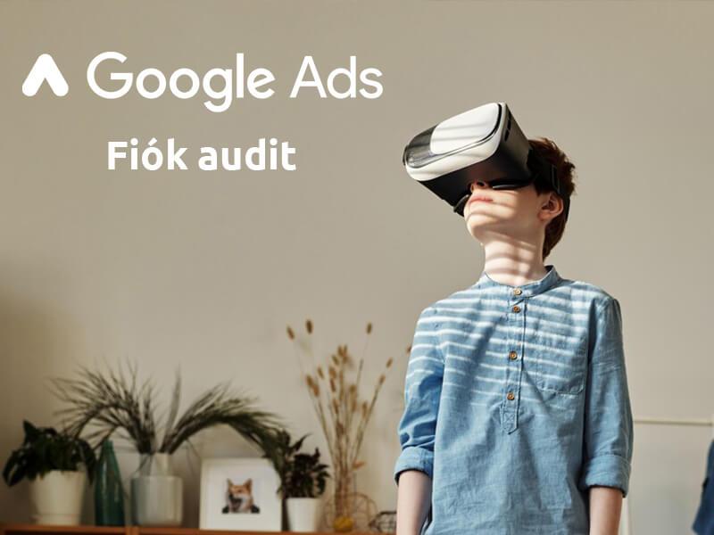 Így készíts profi Google Ads hirdetési fiók auditot (és javítsd kampányaid teljesítményét)!