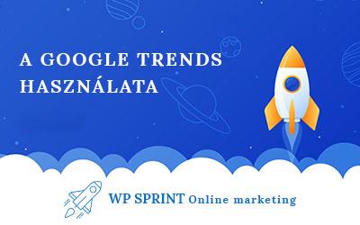 A Google Trends használata