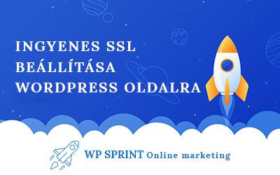 Ingyenes SSL tanúsítvány (let's encrypt) beállítása WordPress honlapra: útmutató lépésről-lépésre