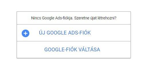 Új Google Ads fiók regisztrálása